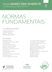 Grandes Temas do Novo CPC - v.8 - Normas Fundamentais