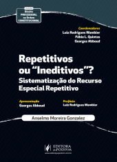 "Repetitivos ou ""Ineditivos""? Sistematização do Recurso Especial Repetitivo (2020)"