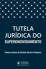 Tutela Jurídica do Superendividamento