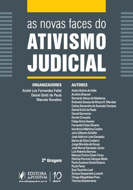 As Novas Faces do Ativismo Judicial - 2a tiragem